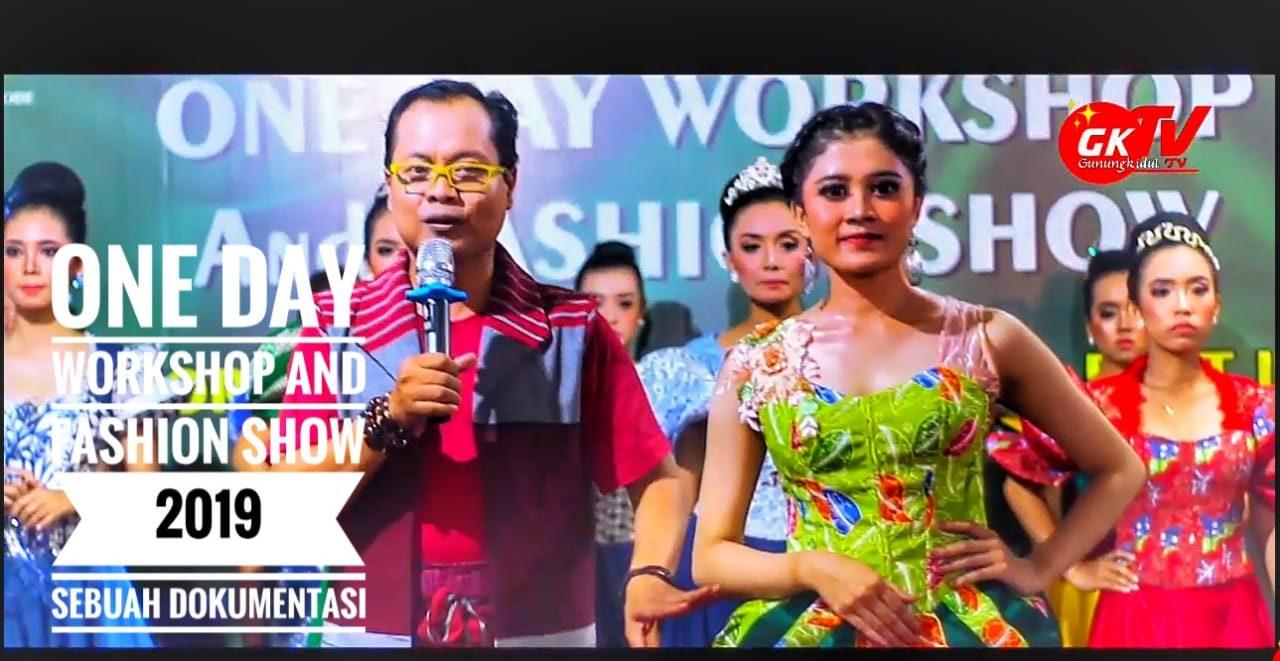 One Day Workshop and Fashion Show Gunungkidul 2019